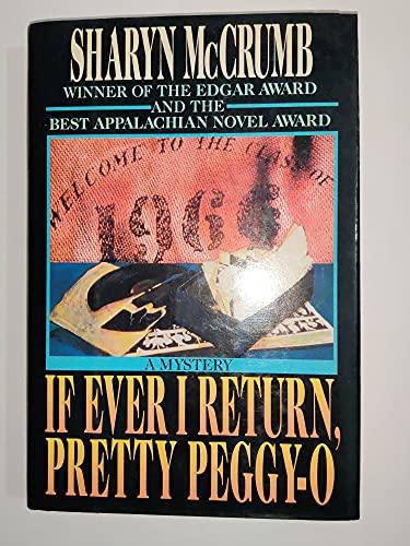 If Ever I Return, Pretty Peggy-O: McCrumb, Sharyn
