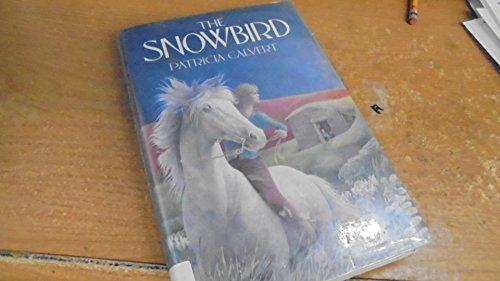 9780684191201: The Snowbird