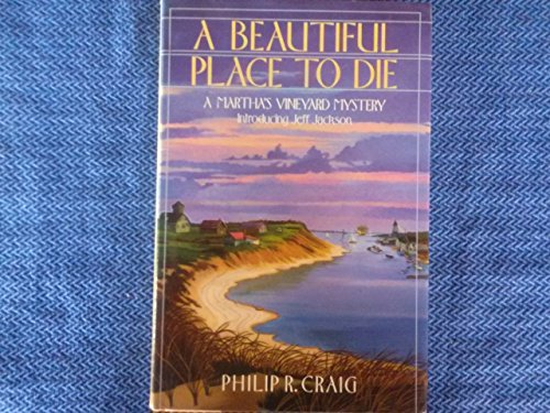 A Beautiful Place to Die : A Martha's Vineyard Mystery (SIGNED Plus SIGNED LETTER): Craig, ...