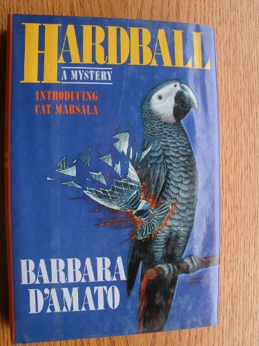 Hardball **Signed**: D'Amato, Barbara