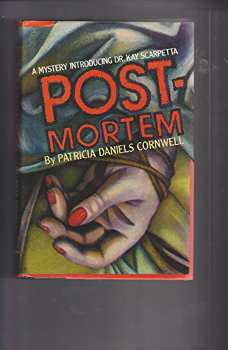 9780684191416: Postmortem: A Mystery Introducing Dr Kay Scarpetta