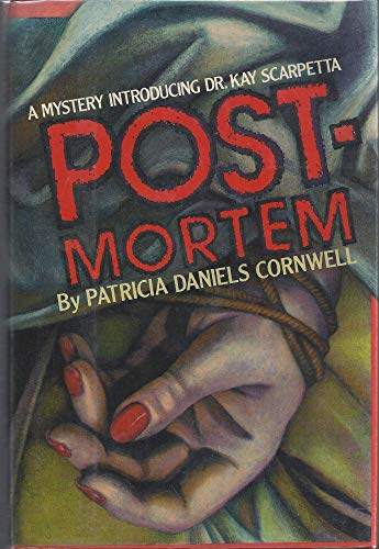 Post Mortem/ Postmortem: Cornwell, Patricia