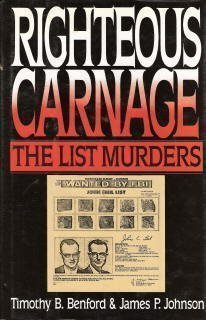 9780684192000: Righteous Carnage: The List Murders