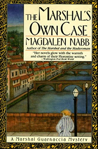 The Marshal's Own Case: Magdalen Nabb
