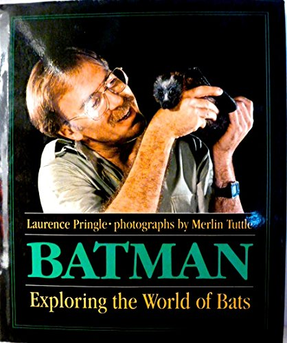 9780684192321: Batman: Exploring the World of Bats