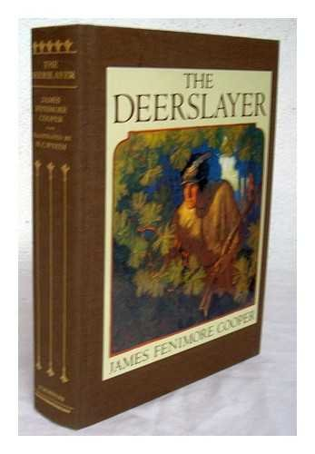 9780684192345: The Deerslayer: Or the First War Path (Illustrated Classics)
