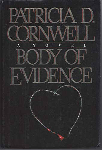 BODY OF EVIDENCE: Cornwell, Patricia