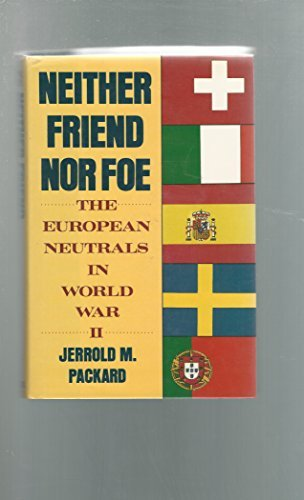 9780684192482: Neither Friend Nor Foe: The European Neutrals in World War II