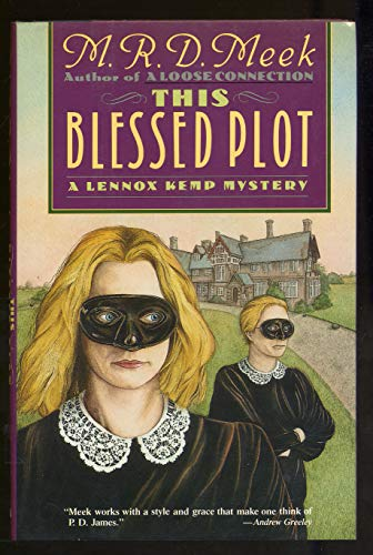 9780684192567: This Blessed Plot: A Lennox Kemp Mystery
