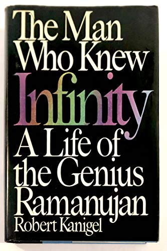 9780684192598: The Man Who Knew Infinity: A Life of the Genius Ramanujan