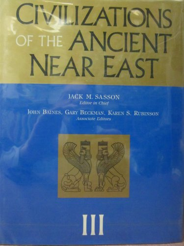 9780684192796: Civilizations of the Ancient Near East (4 Volumes Set)