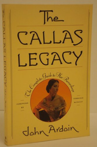 9780684193069: The Callas Legacy: The Complete Guide to Her Recordings