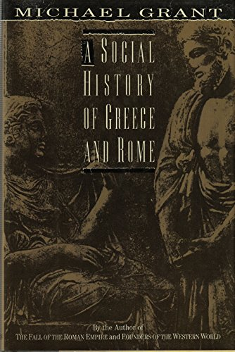 9780684193090: A Social History of Greece and Rome
