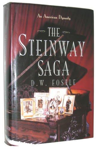 9780684193182: The Steinway Saga: An American Dynasty