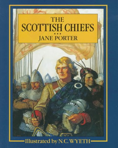 9780684193403: The Scottish Chiefs (Scribner's Illustrated Classics)
