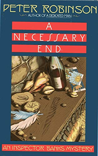 9780684193854: A Necessary End: An Inspector Banks Mystery