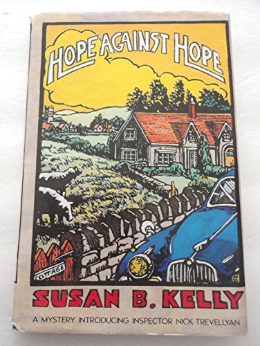 9780684193878: Hope Against Hope: A Mystery Introducing Alison Hope and Nick Trevellyan