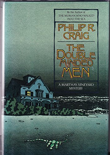 The Double Minded Men: A Martha's Vineyard: Philip R. Craig