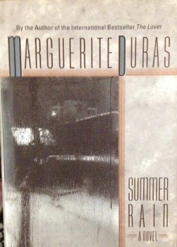 Summer Rain: Marguerite Duras