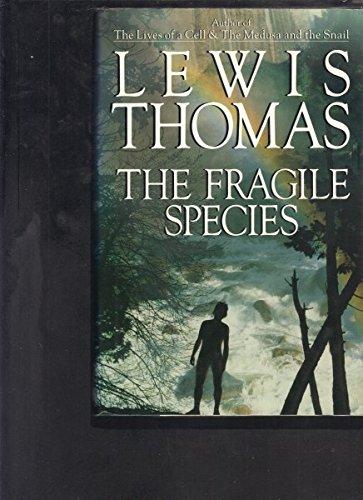 9780684194202: The Fragile Species