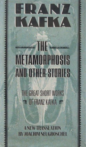 The METAMORPHOSIS AND OTHER STORIES: THE GREAT: Kafka