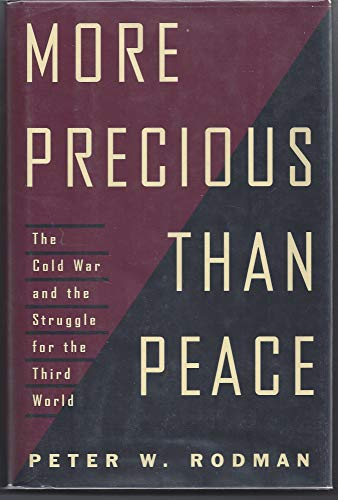 More Precious Than Peace: Fighting and Winning: Rodman, Peter