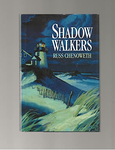 Shadow Walkers: Chenoweth