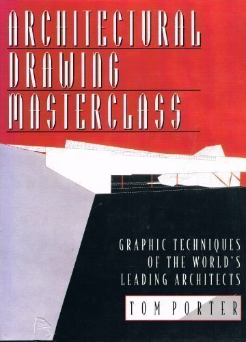9780684195216: Architectural Drawing Masterclass: Graphic Techniques of the World's Leading Architects