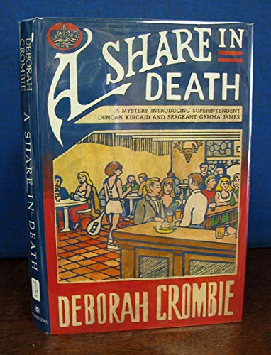 9780684195278: A Share in Death: A Mystery Introducing Superintendent Dunkan Kincaid and Sergeant Gemma James