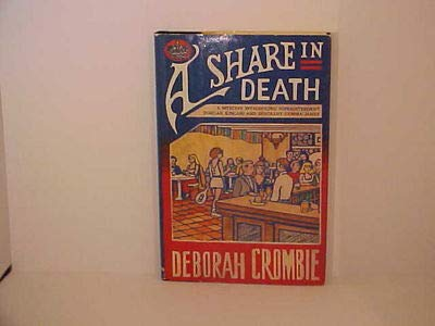 A Share in Death: A Mystery Introducing Superintendent Dunkan Kincaid and Sergeant Gemma James: ...