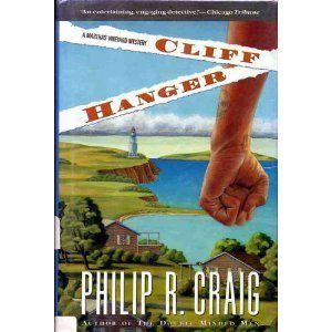 Cliff Hanger: A Martha's Vineyard Mystery: Craig, Philip R.
