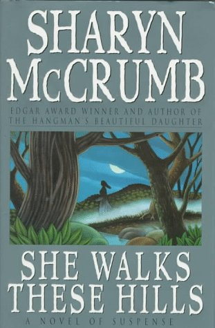 She Walks These Hills: McCrumb, Sharyn