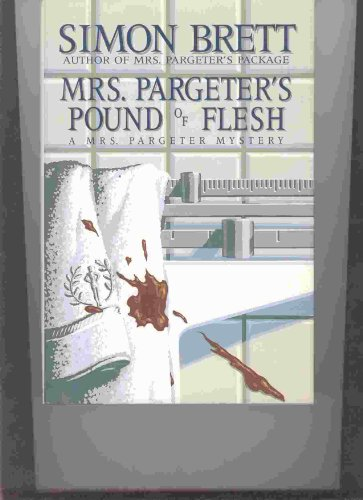 9780684195650: Mrs. Pargeter's Pound of Flesh: A Mrs. Pargeter Mystery
