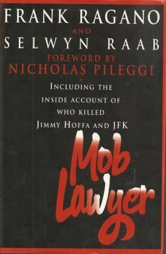 9780684195681: Mob Lawyer: Including the Inside Account of Who Killed Jimmy Hoffa and JFK