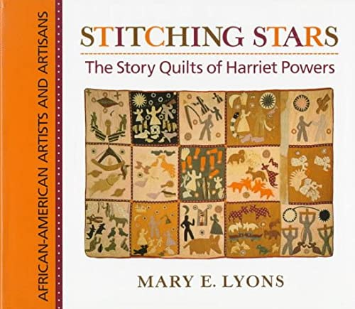 9780684195766: Stitching Stars: The Story Quilts of Harriet Powers (African-American artists & artisans)
