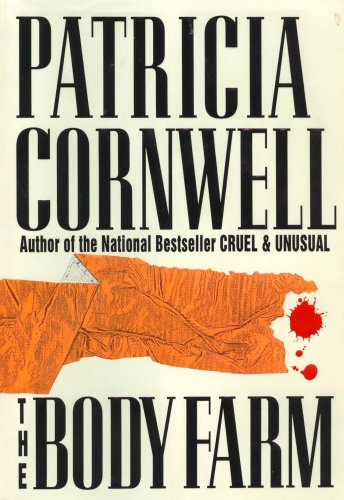 BODY FARM (AUTHOR SIGNED): Cornwell, Patricia