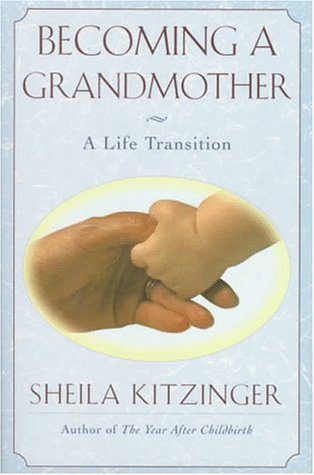 9780684196190: Becoming a Grandmother: A Life Transition