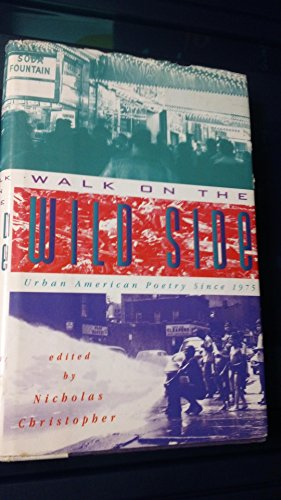 9780684196237: Walk on the Wild Side: Urban American Poetry since 1975