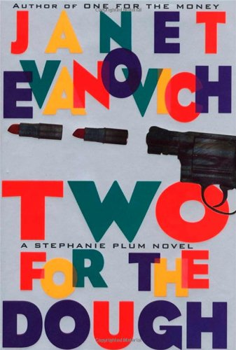 Two For the Dough: Evanovich, Janet