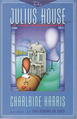 9780684196404: The Julius House: An Aurora Teagarden Mystery