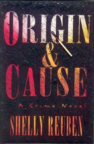 Origin and Cause: Shelly Reuben