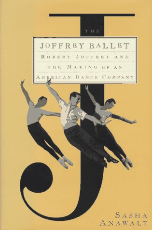 9780684197241: The Joffery Ballet