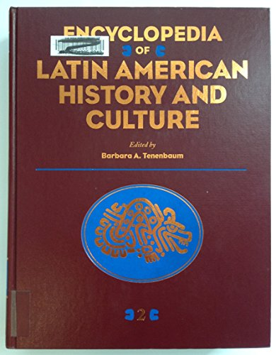 9780684197531: Encyclopedia of Latin American History and Culture Vol 2