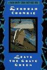 Leave the Grave Green: CROMBIE, Deborah