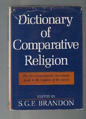 9780684310091: A Dictionary of Comparative Religion
