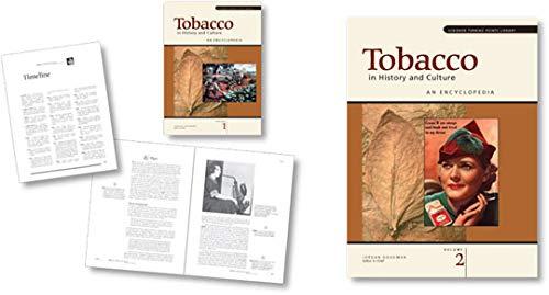 Tobacco in History and Culture: An Encyclopedia: Jordan Goodman