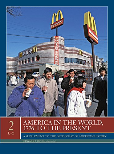 9780684325026: America in the World, 1776 to the Present: A Supplement to the Dictionary of American History 2V