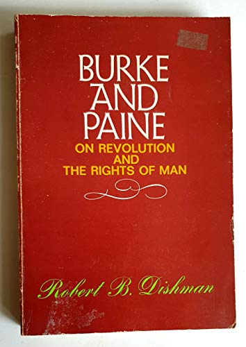 9780684412276: Burke and Paine on revolution and the rights of man