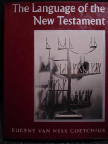 Language of the New Testament: Goethicus, Eugene Va