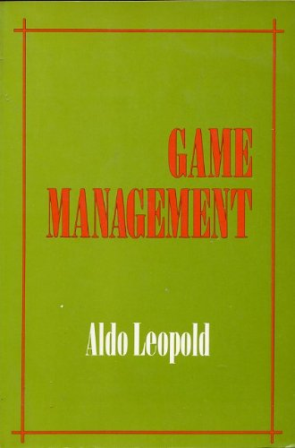 Game management: Leopold, Aldo
